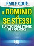 Il Dominio di Se Stessi - Libro
