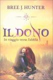 Il Dono - In Viaggio Verso l'Aldilà - Libro