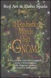 Il Fantastico Mondo degli Gnomi — Libro