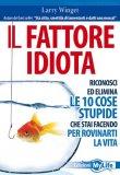 Il Fattore Idiota — Libro