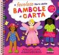 Il Favoloso Libro delle Bambole di Carta  - Libro