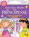 Il Favoloso Mondo delle Principesse - Libro