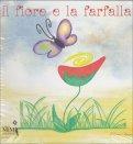Il Fiore e La Farfalla - Libro + CD Audio