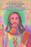 Il Fungo Sacro e la Croce - Libro