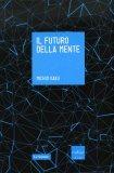 Il Futuro della Mente  - Libro
