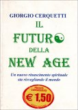 Il Futuro della New Age  - Libro