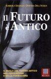 Il Futuro è Antico  - Libro