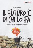 Il Futuro è di chi lo Fa  - Libro