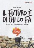 Il Futuro è di chi lo Fa