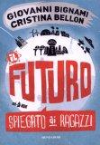 Il Futuro Spiegato ai Ragazzi  - Libro