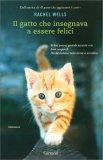 Il Gatto che Insegnava a Essere Felici - Libro