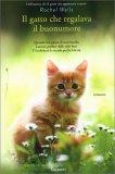 Il Gatto che Regalava Buonumore - Libro