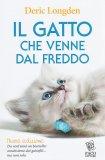 Il Gatto che Venne dal Freddo - Libro