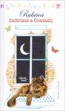 Il Gatto e la Luna - Rubrica Indirizzi