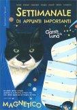Il Gatto e la Luna - Settimanale di Appunti Importanti — Calendario