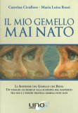 Il Mio Gemello mai Nato - Libro