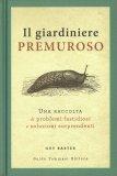 Il Giardiniere Premuroso — Libro