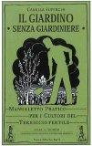 Il Giardino senza Giardiniere - Libro
