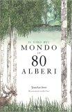 Il Giro del Mondo in 80 Alberi - Libro