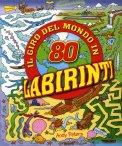 Il Giro del Mondo in 80 Labirinti