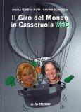 Il Giro del Mondo in Casseruola Veg - Libro
