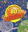 Il Giro dell'Universo in 80 Labirinti - Libro