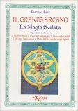 Il Grande Arcano - La Magia Svelata - Libro