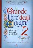Il Grande Libro degli Enigmi - Vol. 2