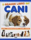Il Grande Libro dei Cani  - Libro