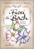 I Fiori di Bach: cure e rimedi - Libro
