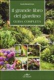 Il Grande Libro del Giardino  - Libro