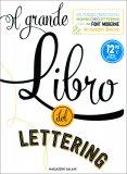 Il Grande Libro del Lettering — Libro