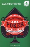 Il Grande Libro del Poker  - Libro
