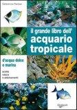 Il Grande Libro dell'Acquario Tropicale — Libro