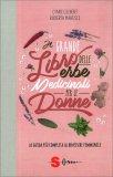 Il Grande Libro delle Erbe Medicinali per le Donne — Libro