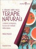 Il Grande Libro delle Terapie Naturali - Libro