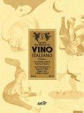 Il Grande Libro illustrato del Vino Italiano — Libro