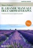 Il Grande Manuale dell'Aromaterapia  - Libro