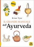 Il Grande Manuale dell'Ayurveda — Libro