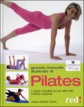 Il Grande Manuale Illustrato di Pilates