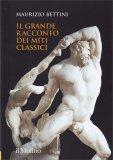 Il Grande Racconto dei Miti Classici - Libro