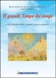 Il Grande Tempo dei Tempi  - Libro