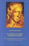 Il Gruppo Scultoreo di Rudolf Steiner  - Libro