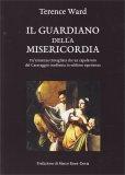 Il Guardiano della Misericordia - Libro