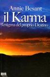 Il Karma l' Enigma del Proprio Destino   - Libro