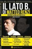 eBook - Il Lato B. di Matteo Renzi