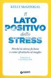 Il Lato Positivo dello Stress - Libro