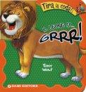 Il Leone fa.. Grrr!