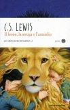 Le Cronache di Narnia - Vol. 2 - Il Leone, la Strega e l'Armadio  - Libro