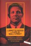 Il Libretto Rosso del Lupo di Wall Street - Libro